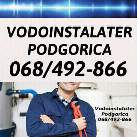 VODOINSTALATER PODGORICA 068-492-866